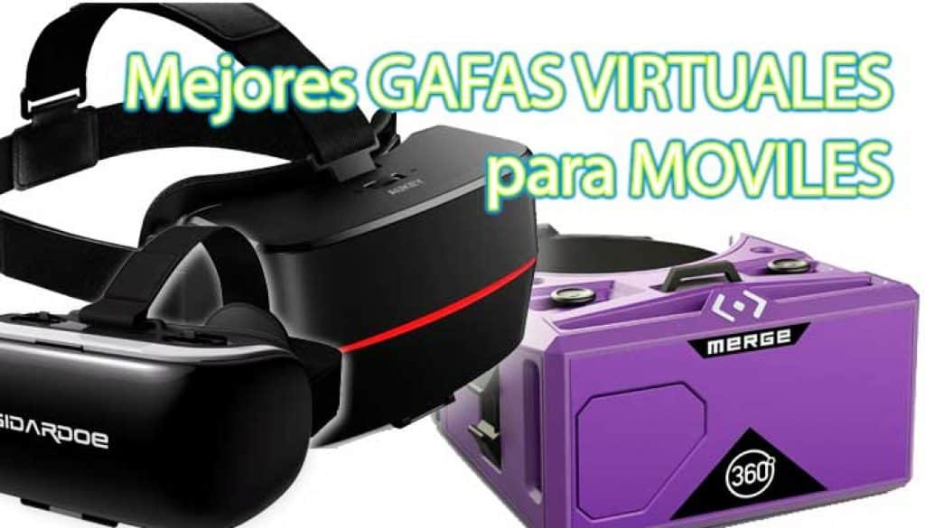 gafas de realidad virtual moviles